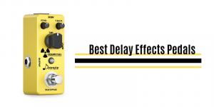 Beste Delay-Effekt-Pedale im Jahr 2020 – Top 10 Rated Reviews