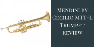Mendini von Cecilio MTT-L Trumpet Review