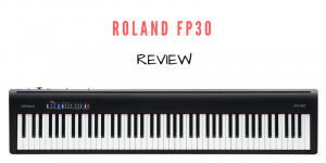 Roland FP30 Bewertung