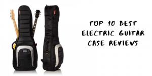 Top 10 der besten E-Gitarrenkoffer auf dem Markt 2020 Bewertungen & Einkaufsführer