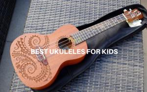 Top 7 der besten Ukulelen für Kinder im Jahr 2020 Bewertungen