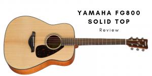Yamaha FG800 Solid Top Bewertung